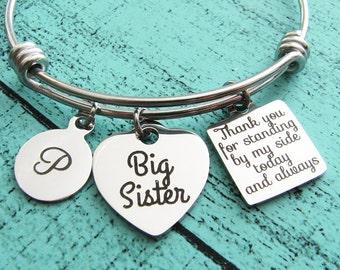big sister wedding gift, for bride sister, of the bride gift, big sister of the bride jewelry, bridesmaid bracelet Thank you for standing