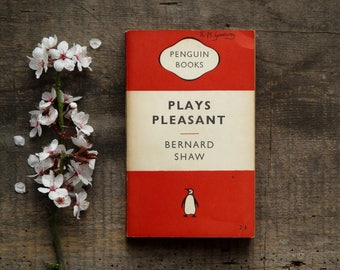 Penguin Book  by Bernard Shaw - Plays Pleasant: Arms and the Man; Candida; The Man of Destiny; You Never Can Tell.