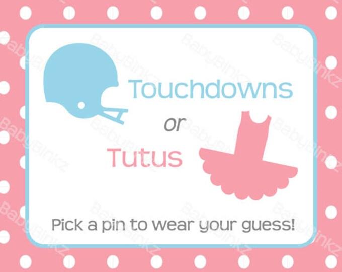 Gender Reveal Pin Sign: Touchdowns or Tutus Football Helmet Baby Shower - Die Cut Pink Girl Blue Boy pink tutu helmet vote
