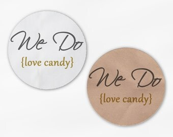 We Do Love Candy Wedding Favor Stickers - Gray and Gold White Or Kraft Round Labels for Candy Buffet Bag Seals, Envelopes, Mason Jars (2018)