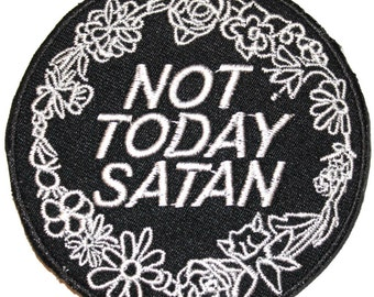 Not Today Satan Iron On Patch Embroidery Sewing DIY Customise Denim Cotton Cute Bianca Del Rio RuPaul's Drag Race Trans LGBT Queer Meme