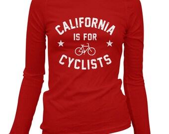 Women's California is for Cyclists Long Sleeve Tee - S M L XL 2x - Ladies' T-shirt, Bicycle Shirt, Cycling Shirt, California Tee, Bike Cali