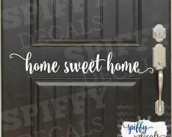 Home Sweet Home Wall or Front Door Wall Decal Vinyl Sticker Decor Entrance Way Home Decal Spiffy Decals