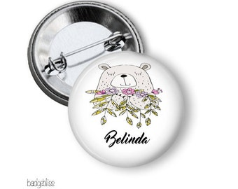 Bear name pinback button badge or fridge magnet