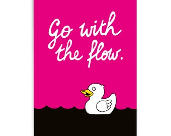 "Random card ""Go with the flow"""
