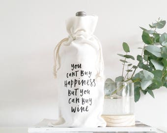 You Can't Buy Happiness, but You CAN by WINE Canvas Wine Bag