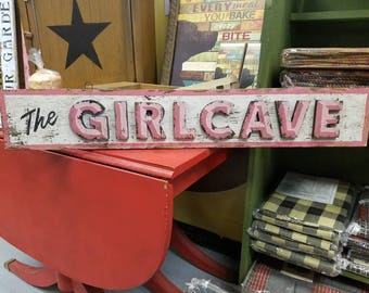 The Girlcave - Rustic Sign, vintage chabby-chic decor