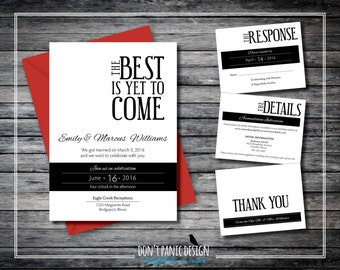 Printable Wedding Announcement Set - The Best is Yet to Come - Wedding Invitation - Reception Invitaiton - Black and White  - Custom Colors
