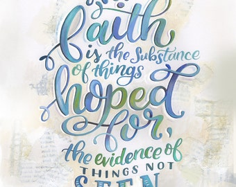 Hebrews 11:1 - MakeWells - Hand Lettered Art Print