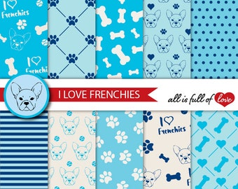 Dog Digital Paper I Love Frenchies Digital Graphics French Bulldog Background Blue Puppy Digital Paper Paw and Bones Patterns Printable