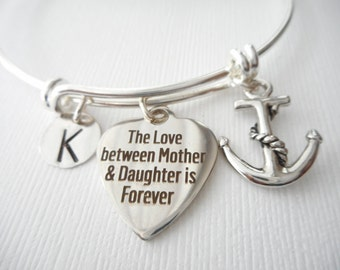 The Love Between Mother and Daughter is Forever, Anchor- Initial Bangle/ Personalized name, Stepmom Gift, mom jewelry, moms initial