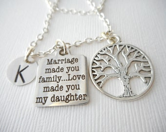 Marriage Made You Family, Love Made You My Daughter, Tree- Initial Necklace/ Daughter in law gift, future Daughter in law necklace