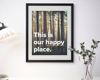"This is Our Happy Place 8"" x 10"" or 5"" x 7"" Print"