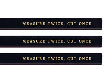 Measure Twice Cut Once Carpenter Pencil set. Funny pencils. Gold pencils. Cute pencils. Gold pencils. Fathers Day gift. Mothers Day gift.