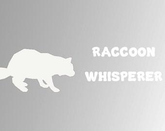 Raccoon Whisperer Vinyl Decal