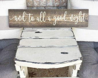 And to all a good Night Sign -  Christmas Sign - Rustic Sign  - Holiday Sign - Wooden Sign - Winter Decor - Twas the Night Before Christmas