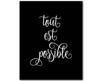 Franse inspirerende print - Tout est mogelijk - om het even wat is mogelijk citaat - typografie woord kunst - Frans Wall Decor - Motivationele poster