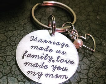 Gift for Mother in Law Personalized Hand Stamped Keychain Step Mother Keychain Love Made You My Mom Christmas Gift
