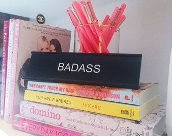 BADASS Desk Name Plate | Office Desk Name Plate - Desk Nameplate-