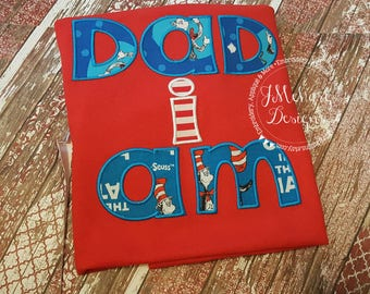 Cat in the Hat inspired Dad's Shirt Birthday Applique Shirt - Custom Tee Personalized 43a