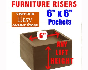 """6"""" x 6"""" Top Pocket Furniture Risers, Bed Lifters - Custom Sizes, All Wood"""