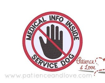 Patch, Sew-on, 3 inch round, Medical info inside - Service Dog, with crossed out hand embroidery in center, patch, customizable patch