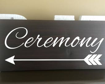 Ceremony Wooden Sign Rustic Wedding Decor Country Wedding hunting Elegant Wedding Sign Custom Wedding Sign Wood Wedding Sign