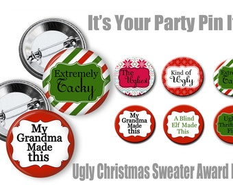 Ugly Christmas Sweater Party Award 2.25 inch Pinback buttons pins badges Christmas party favors