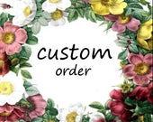 Custom Order for Michelle