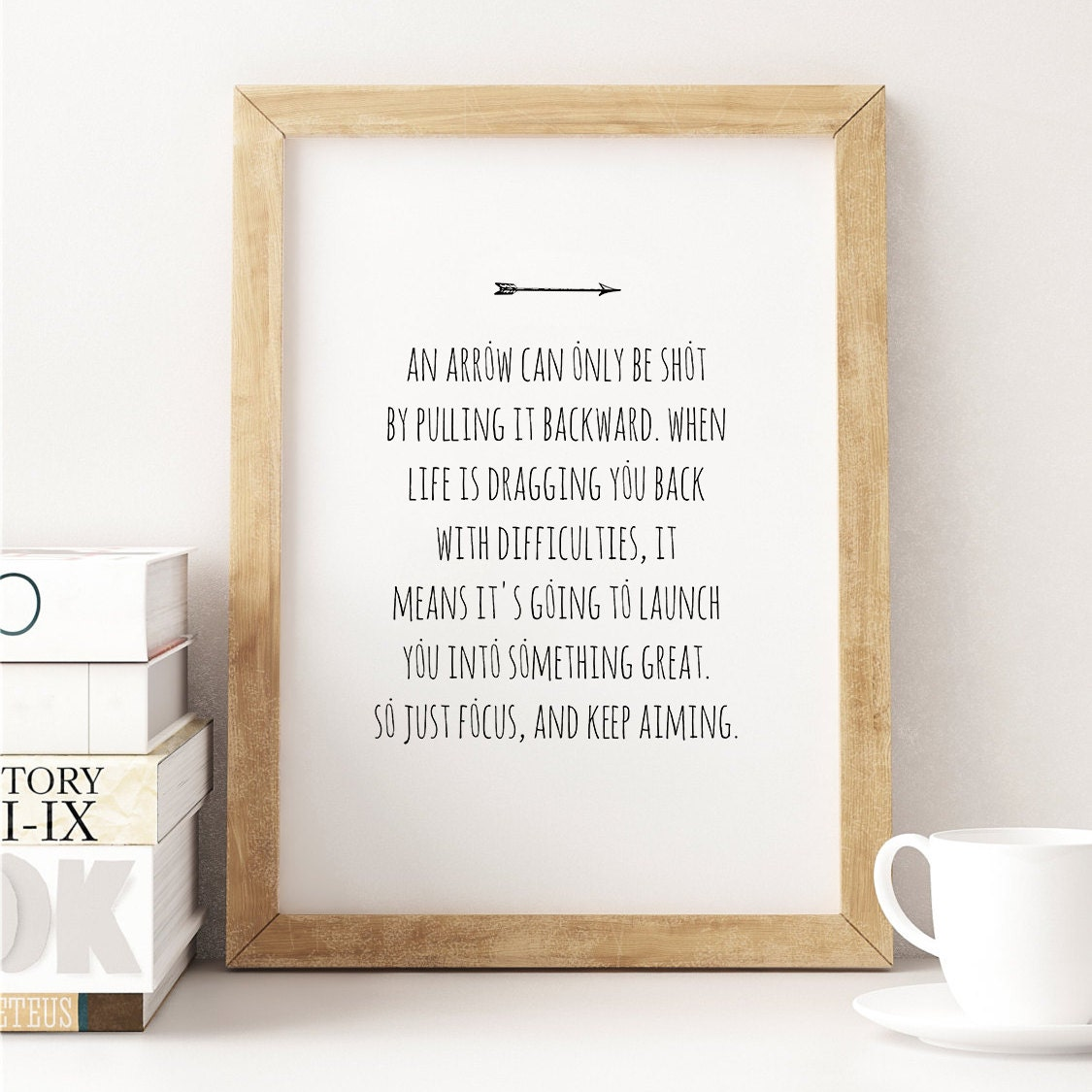 Arrow Quotes Life An Arrow Can Only Be Shot  8X10 Typography Print Focus