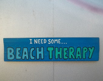 I Need Some BEACH Therapy Surfer Tiki Bar Restaurant Sign Ocean Lover FREE Shipping...Outsider Folk Art by ROXANEJ
