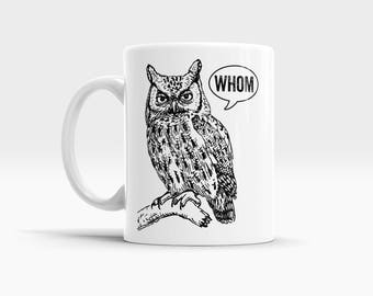 Grammar Mug Gifts for Teachers English Teacher Gifts for Her Back to School Gifts Writer Gifts Bookworm Gifts Book Lover Gift Ideas Whom Owl