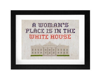 """PDF Pattern for """"A Woman's Place is in the White House"""" Decorative Cross Stitch Art (5x7)"""
