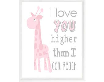 Giraffe Nursery Art, Baby Girl Nursery, I Love You Higher Than I Can Reach, Pink, Gray, Giraffe Decor, Nursery Decor, Baby Gift For Girl