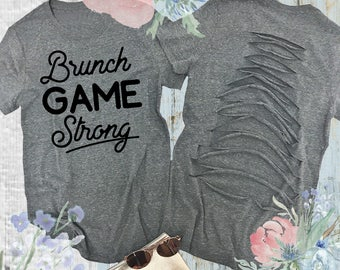 Brunch Game Strong - Distressed Tee Shirt. Yoga Shirt. Yoga Tee Shirt. Brunch Shirt. Workout Shirt. Funny Graphic Tee.