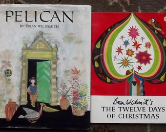 Brian Wildsmith's The Twelve Days of Christmas and Pelican