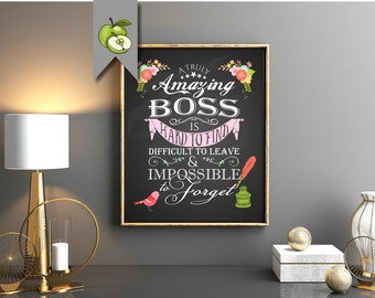 Boss appreciation gift, A truly amazing Boss is hard to find and impossible to forget, Typographic, printable, retirement, digital files