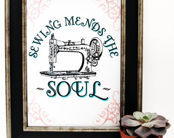 Sewing Mends the Soul | Funny Pun Wall Art Print |Typography Quote Poster | Sewing/ Quilting Room Decor | Retro Vintage A4