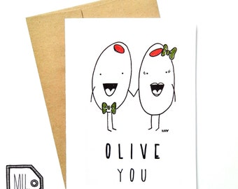 Love card - Cute card - Funny card - Valentines card - Olive you - olive illustration