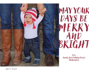May Your Days Be Merry & Bright Holiday Photo Card