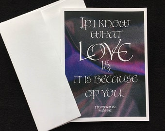 Calligraphic Love Card w/Quote by Hermann Hesse