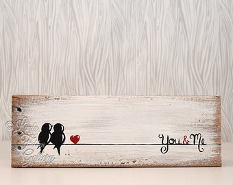 5th Anniversary Gift Rustic Love Gift for Him Rustic Wood Signs Wood Sign Love Bird Painting Birds on a Wire Art Wood Decor You and Me Sign