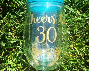 Cheers to 30 Years Girls Weekend Wine Glass Stemless Wine Tumbler Personalized Drink Tumbler Birthday Glass