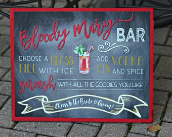 Bloody Mary Bar Sign.  16x20 / professionally printed.  Physical Product.  Chalkboard / red / yellow.
