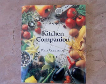 The Kitchen Companion by Polly Clingerman, 1994 Kitchen Companion Book