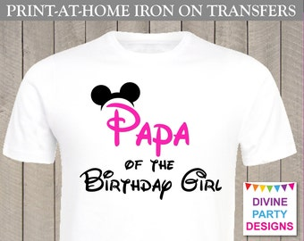 INSTANT DOWNLOAD Print at Home Pink Mouse Papa of the Birthday Girl Printable Iron On Transfer / ...