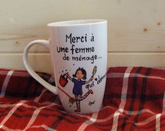 Cup handpainted for maid, or for the person who knows to maintain your home, customized for your coffee, tea