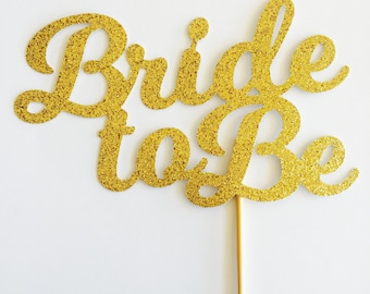 Bride To Be Cake Topper - Bridal Shower Cake Topper - Kitchen Tea Cake Topper - Gold Mirror Bride To Be - Hens Party Cake Topper