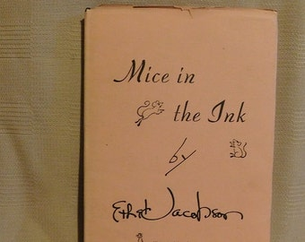 Vintage Signed Copy of Mice in the Ink by Ethel Jacobson 1st Ed