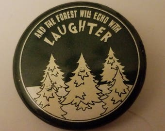 BRAND NEW 1 1/4 in. pinback button Led Zeppelin And The Forest Will Echo With Laughter Original Same art as our shirt